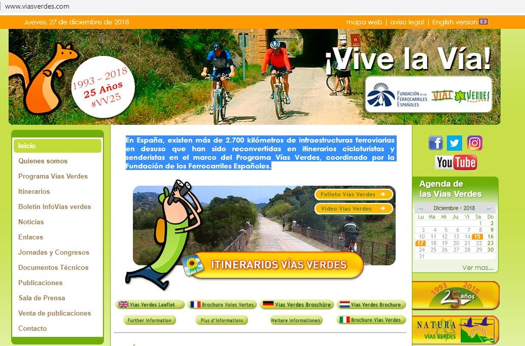 VIAS VERDES En España, existen más de 2.700 kilómetros de infraestructuras ferroviarias en desuso que han sido reconvertidas en itinerarios cicloturistas y senderistas en el marco del Programa Vías Verdes, coordinado por la Fundación de los Ferrocarriles Españoles.
